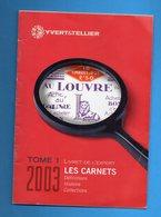 DT55 FRANCE 1 LIVRET EXPERT LES CARNETS YT2003 - Manuali