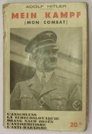 ADOLF HITLER - MEIN KAMPF  Extraits De  Mein Kampf - Commentaires ML Michel - Les Belles éditions Paris - Histoire