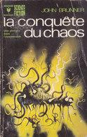 Science Fiction Marabout La Conquete Du Chaos Une Plongée Dans L Innommable N°442 John Brunner 1973 - Marabout SF