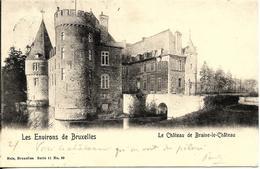 BRAINE-LE-CHATEAU (1440) : Le Château De Braine-le-Château, Aux Environs De Bruxelles. CPA Précurseurs. - Braine-le-Château