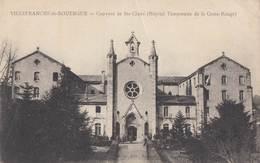 VILLEFRANCHE-de-ROUERGUE: Couvent De Ste Claire (Hôpital Temporaire De La Croix-Rouge) - Villefranche De Rouergue
