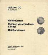 Gallerie Des Monnaies Gmbh Dusseldorf Auktion 20 - Goldmunzen Munzen Verschiedener Alnder Reichsmunzen - Catalogo D'asta - Books & Software
