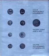 Gallerie Des Monnaies Of Geneva Ltd C.o.in. Auction Sale Los Angeles - Catalogo D'asta - June 1978 - Books & Software