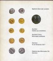 Gallerie Des Monnaies Sa Geneve - Spink E Son Ltd London Auction Vante Aux Encheres - Catalogo D'asta - Fevrier 1977 - Livres & Logiciels