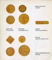 Gallerie Des Monnaies Sa Geneve - Spink E Son Ltd London Auction Vante Aux Encheres - Catalogo D'asta - Octobre 1973 - Libri & Software