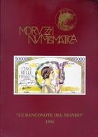 Moruzzi Numismatica - Catalogo D'asta - Le Banconote Del Mondo 1994 - Books & Software