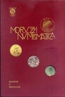 Moruzzi Numismatica - Catalogo D'asta - Monete E Medaglie - Books & Software
