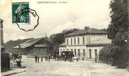60 LIANCOURT - La Gare - Animée - Liancourt