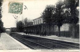 60 LIANCOURT - RANTIGNY - La Gare - Animée - Liancourt