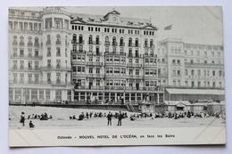 Nouvel Hotel De L'Ocean, En Face Les Bains, Ostende Oostende, België Belgique - Oostende