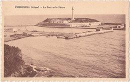 CHERCHELL. Le Port Et Le Phare - Algeria