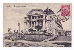Très Belle CPA  Manaos, Teatro Amazonas. A  Voyagé En 1915. - Manaus