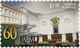 2016 60 Aniv. De La Universidad Autonoma Del Estado De México MNH RECTORY'S HISTORIC BUILDING UNIVERSITY - Messico