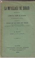 La Mo'allaka De Zohair. Lâmiyya D'ibn El Ouardi. Quelques Poésies Extraites Du Divan De Ali Ben Abi Tâlib. A. Raux. - Poetry