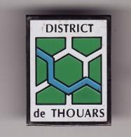 PIN'S - FOOTBALL - District De THOUARS ( Dép 79 ) - Fútbol