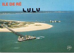 DEPT 17 : édit. Elcé N° 6845 ; Île De Ré La Pointe A Sablanceau Avec L Arrivée Du Bac - Ile De Ré