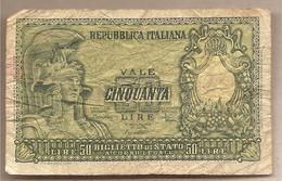 """Italia - Banconota Circolata Da 50 Lire """"Italia Elmata"""" P-91b - 1951 - [ 2] 1946-… : Repubblica"""
