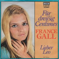 """France Gall 45t. SP ALLEMAGNE PROMO """"fur Dreissig Centimes"""" - Other - French Music"""