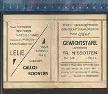GEEL - GEWICHTSTAFEL APOTHEEK FR. MISSOTTEN ( Thee OSKY - GALLOS Boontjes - Poeders Der LELIE ) - Publicités