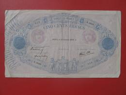 - Billet CINQ CENTS 500 FRANCS Bleu Et Rose Type 1888 PARIS 19 Octobre  1939 - 1871-1952 Circulated During XXth