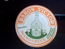 Autocollant Ancien Non Utilisé Boisson Pages MANDARINE BARON VICTOR - Autocollants