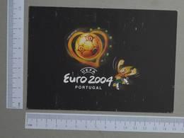 PORTUGAL    - UEFA - EURO 2004   - (Nº21416) - Soccer