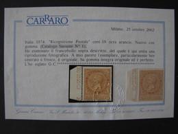 """ITALIA Regno Ricognizione Postale-1874- """"Effigie"""" C. 10 MNH** Cert. Carraro (descrizione) - 1861-78 Vittorio Emanuele II"""
