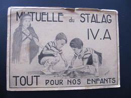 CPA - MUTUELLE DU STALAG IV. A - TOUT POUR NOS ENFANTS - Ill. A. SEGUIER - KRIEGSGEFANGENEN - War 1939-45