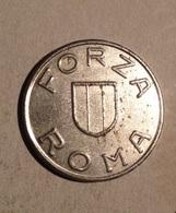 TOKEN JETON GETTONE FORZA ROMA DESISTI - Monetari/ Di Necessità