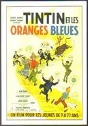 Carte Postale : Tintin Et Les Oranges Bleues (film Cinéma Affiche) Illustration Hergé - Hergé