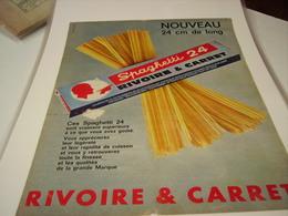 PUBLICITE PATE ALIMENTAIRE SPAGUETTI 24 RIVOIRE & CARRET 1965 - Posters