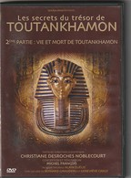 DVD Les Secrets Du Tresor  De La Tombe De Toutankhamon  Partie 2  Etat: TTB Port 110 Gr - Documentaires