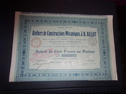 Ateliers De Constructions Mécaniques J.B. AILLOT (1916) Montceau Les Mines,saone Et Loire - Shareholdings
