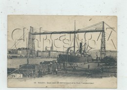 Rouen (76) : Stockage Du Bois Sur Le Quai Jean De Béthencourt Et Vue Sur Le Pont Transbordeur  En 1937 (animée) PF. - Rouen