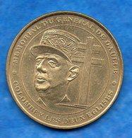 Médaille- -Monnaie De Paris - Mémorial Du Général DE GAULLE -Colombey..    Bon état   Circulée - Monnaie De Paris