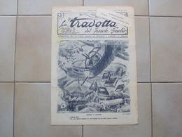 ITALIA LA TRADOTTA DEL FRONTE GIULIO RARO GIORNALE MILITARE EDITO DALLA 2a ARMATA SLOVENIA CROAZIA 1943 NR. 19 - Other Collections