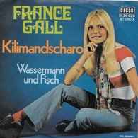 """France Gall 45t. SP ALLEMAGNE """"kilimandscharo"""" - Other - French Music"""