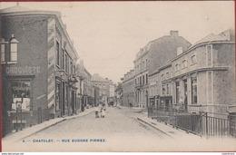 Chatelet Rue Eudore Pirmez Animee RARE 1906 (en Très Bon Etat) - Châtelet