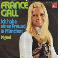 """France Gall 45t. SP ALLEMAGNE PROMO """"Ich Habe Einen Freund In München"""" - Other - French Music"""