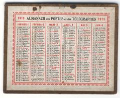 CALENDRIER ALMANACH DES POSTES ET TELEGRAPHES 1913 - Calendars