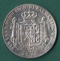 Gran Ducato Di Parma: Maria Luigia D'Austria - Lire 5 - 1832 (Riproduzione) - Italia