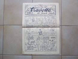 ITALIA 2a GUERRA GIORNALE MILITARE LA TRADOTTA DEL FRONTE GIULIO PER LE TRUPPE DELLA 2a ARMATA IN SLOVENIA 1943 - Libri, Riviste, Fumetti