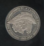Médaille Hommage Aux Combattants De La Campagne D'Indochine 1945-1954 - Professionals / Firms