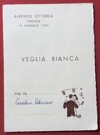 BIGLIETTO INVITO  DEMOCRAZIA CRISTIANA VEGLIA BIANCA 12/2/1955 ALBERGO VITTORIA FAENZA  ORCHESTRA NERI DI BOLOGNA - Menu
