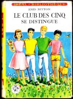 Enid Blyton - Le Club Des Cinq Se Distingue- Idéal Bibliothèque - ( 1961 ) . - Ideal Bibliotheque