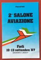 BIGLIETTO INGRESSO OMAGGIO  II SALONE DELL'AVIAZIONE A FORLI' AEROPORTO RIDOLFI - Tickets - Vouchers