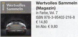 Magazin Heft 7/2017 Wertvolles Sammeln MICHEL Neu 15€ With Luxus Information Of The World Special Magacine Germany - Duits (vanaf 1941)