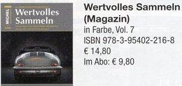Magazin Heft 7/2017 Wertvolles Sammeln MICHEL Neu 15€ With Luxus Information Of The World Special Magacine Germany - Deutsch (ab 1941)