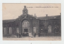 59 - BERGUES Bombardée Mai Juin 1915 / LA GARE - Bergues