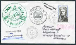 1991 T.A.A.F. France Antactic Antarctica Dumont D'Urville FISH S.N.C. L'Astrolabe Cover SIGNED - French Southern And Antarctic Territories (TAAF)